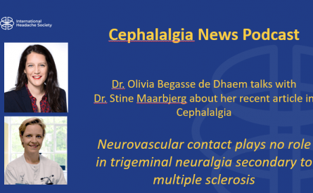 Cephalalgia Podcast 1 — Neurovascular contact plays no role in TN secondary to multiple sclerosis