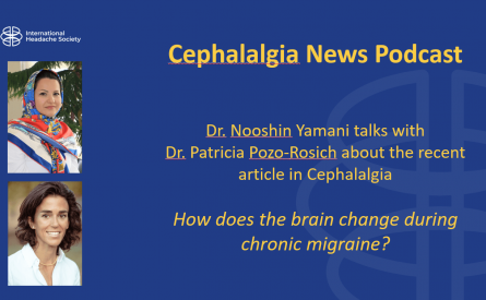 Cephalalgia Podcast 7: How does the brain change during chronic migraine?